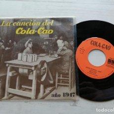 Discos de vinilo: VARIOUS – LA CANCIÓN DEL COLA CAO - SINGLE 1975 SPAIN PUBLICIDAD VINILO VG++/PORTADA VG+. Lote 262285325