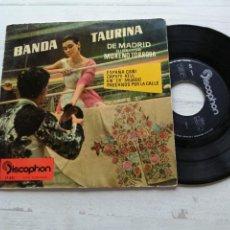 Discos de vinilo: BANDA TAURINA DE MADRID DIRECTOR MORENO TORROBA* – ESPAÑA CAÑI EP 1960 VG/VG. Lote 262289035