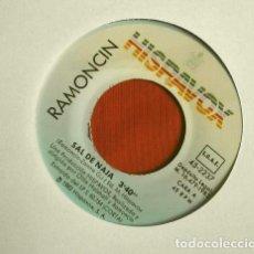 Discos de vinilo: RAMONCIN (SINGLE 1982) SAL DE NAJA - PERDEDOR (SIN FUNDA ORIGINAL). Lote 262294220