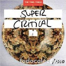 Discos de vinilo: THE TING TINGS – SUPER CRITICAL (PICTURE DISC / VINILO). Lote 262307660