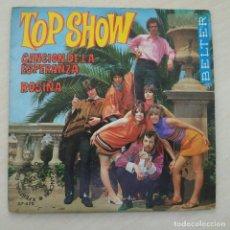 Discos de vinilo: TOP SHOW - CANCION DE LA ESPERANZA / ROSIÑA - RARO SINGLE BELTER DE 1968. Lote 262313170