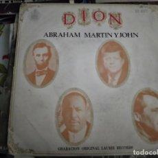 "Discos de vinilo: DION (3) - ABRAHAM, MARTIN AND JOHN / DADDY ROLLIN' (7"", SINGLE) HISPAVOX H 407. VG+ / VG+. Lote 262319180"