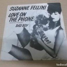 Discos de vinilo: SUZANNE FELLINI (SINGLE) LOVE ON THE PHONE AÑO 1980. Lote 262319405