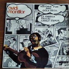 Discos de vinilo: OVIDI MONTLLOR - HISTÒRIA D'UN AMIC *** RARO EP 1969 ART COVER EQUIPO CRÓNICA. Lote 262320065