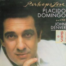 Discos de vinilo: PLÁCIDO DOMINGO - PERHAPS LOVE - WITH JOHN DENVER. Lote 262320760