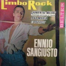 Discos de vinilo: ENNIO SANGIUSTO.** LIMBO ROCK * 500 MILLAS* + 2 **. Lote 262322010