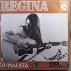 Discos de vinilo: REGINA.** TU MALETA * FEELIN' FREESKY **. Lote 262323480