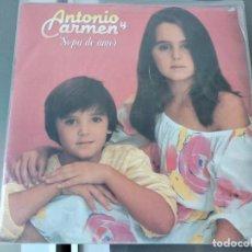 Discos de vinilo: ANTONIO Y CARMEN - SOPA DE AMOR EDIC MEXICANA. Lote 262327440