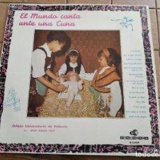 Discos de vinilo: EL MUNDO CANTA ANTE UNA CUNA - VILLANCICOS 1966 - ORFEÓN UNIVERSITARIO DE VALENCIA - EXCELENTE. Lote 262344520
