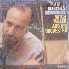 Discos de vinilo: MITCH MILLER AND HIS ORCHESTRA. MITCH'S MARCHES. EL PUENTE SOBRE EL RIO KWAY Y OTRAS MARCHAS LP 1102. Lote 262345385