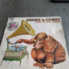 Discos de vinilo: SINGEL SHORT CURLY FEEL IT ALL OVER. Lote 262365885
