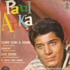 Discos de vinilo: EP PAUL ANKA CUANDO ACABA EL VERANO HISPAVOX 9733. Lote 262367065