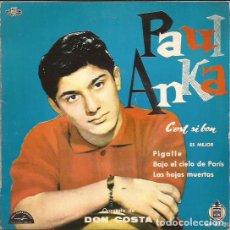 Discos de vinilo: EP PAUL ANKA C´EST SI BON HISPAVOX 9721. Lote 262367315