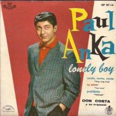 Discos de vinilo: EP PAUL ANKA LONELY BOY HISPAVOX 9714. Lote 262367430