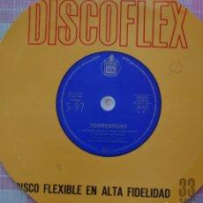 Discos de vinilo: TORREBRUNO SINGLE DISCOFLEX EDITADO EN ESPAÑA POR EL SELLO HISPAVOX AÑO 1963.... Lote 262376440