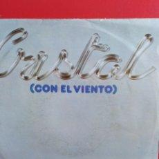 Discos de vinilo: CRISTAL.** CON EL VIENTO * LAS MIL Y UNA NOCHES **. Lote 262377210