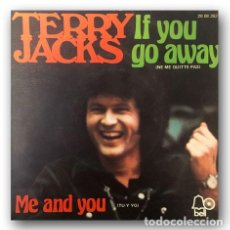 Discos de vinilo: TERRY JACKS - IF YOU GO AWAY / ME AND YOU. Lote 262378305