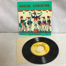 Discos de vinilo: MARCHE FLORENTINE, DISCO. Lote 262379025