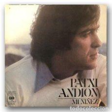 Discos de vinilo: PATXI ANDION - MI NIÑEZ. Lote 262381620
