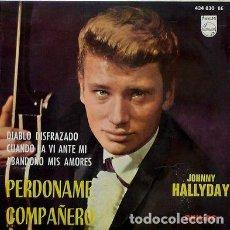 Discos de vinilo: JOHNNY HALLYDAY PERDONAME COMPAÑERO + 3. Lote 262391190