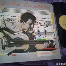 Discos de vinilo: JOÃO GILBERTO LP MEDITAÇÃO. MADE IN BRAZIL. 1985 BRASIL SAMBA BOSSANOVA MEDITACION. Lote 262398760