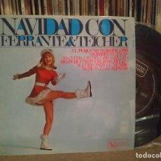Discos de vinilo: FERRANTE & TEICHER - NAVIDAD CON - EL PEQUEÑO TAMBORILERO / NAVIDADES BLANCAS, ETC - EP 1967. Lote 262401830
