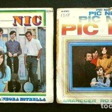 Discos de vinilo: PIC-NIC (SINGLE 1967-68) 2 DISCOS: CALLATE NIÑA - NEGRA ESTRELLA - AMANECER - NO DIGAS NADA. Lote 262428005