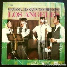 Discos de vinilo: LOS ANGELES (SINGLE 1968) MAÑANA, MAÑANA - NO PIENSES. Lote 262440365