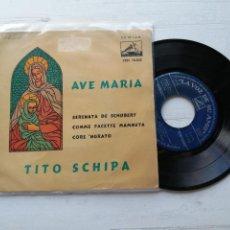 Discos de vinilo: TITO SCHIPA – AVE MARIA EP SPAIN 1959 VG/VG CLASICA. Lote 262442905