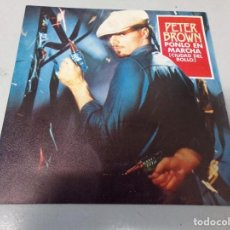 Discos de vinilo: PETER BROWN PONLO EN MARCHA CIUDAD DEL ROLLO EPIC 1979. Lote 262443475