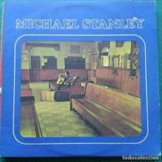 Discos de vinilo: MICHAEL STANLEY - MICHAEL STANLEY (LP, ALBUM) (1973/US) COUNTRY ROCK. Lote 262452065