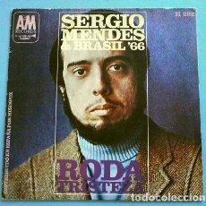 Discos de vinilo: SERGIO MENDES & BRASIL 66 (SINGLE 1968) RODA - TRISTEZA. Lote 262452915