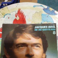 Discos de vinilo: 1972 JACQUES VREL NE ME QUITTE PAS LP BUENO ESTADO DISCOS COLISEVM COLECCIONISMO ANTIGÜEDADES. Lote 262455165