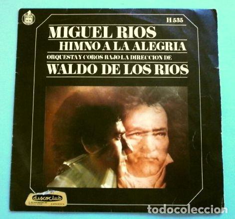 MIGUEL RIOS (SINGLE 1969) HIMNO A LA ALEGRIA (9 BEETHOVEN) WALDO DE LOS RIOS - MIRA HACIA TI (Música - Discos - Singles Vinilo - Solistas Españoles de los 50 y 60)