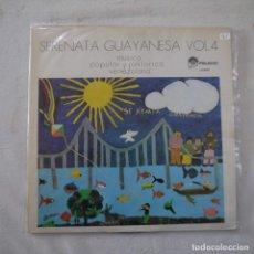 Discos de vinilo: SERENATA GUAYANESA VOL. 4 - MÚSICA POPULAR Y FOLKLÓRICA VENEZOLANA - LP DE VENEZUELA. Lote 262456815
