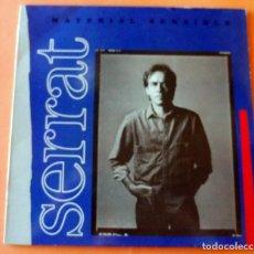 Discos de vinilo: DISCO LP - SERRAT - MATERIAL SENSIBLE - ENCARTE CON LETRAS - 1989 - DMM 210092-1. Lote 262457445