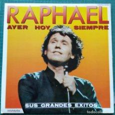 Discos de vinilo: RAPHAEL - AYER, HOY Y SIEMPRE (2XLP, COMP) (1982/ES). Lote 262459990