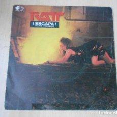 Discos de vinilo: RATT - ¡ ESCAPA -, SG, ROUND AND ROUND + 1, AÑO 1984. Lote 262465470