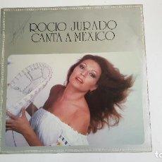 Discos de vinilo: ROCIO JURADO - CANTA A MÉXICO. Lote 262477305