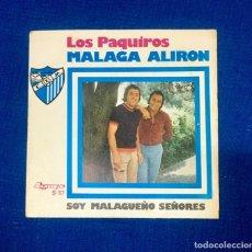 Discos de vinilo: DISCO VINILO LOS PAQUIROS. SINGLE MÁLAGA ALIRON. OLYMPO 1976. Lote 262487330
