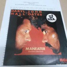 Discos de vinilo: DARYL HALL & JOHN OATES (SINGLE) MANEATER AÑO 1982 – EDICION PROMOCIONAL + HOJA PROMOCIONAL. Lote 262487740