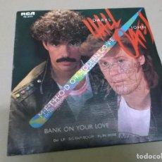 Discos de vinilo: DARYL HALL & JOHN OATES (SINGLE) METHOD OF MODERN LOVE AÑO 1985 – EDICION PROMOCIONAL. Lote 262487875