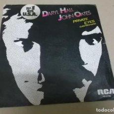Discos de vinilo: DARYL HALL & JOHN OATES (SINGLE) PRIVATE EYES AÑO 1981 – EDICION PROMOCIONAL. Lote 262488000
