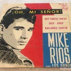 Discos de vinilo: EP MIKE RIOS CON LOS SONOR - OH MI SEÑOS Y OTROS TEMAS - PHILIPS 430.986PE -PEDIDO MINIMO 7€. Lote 262492970