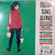 Discos de vinilo: THE GONDOLEERS, WITH LOU FERRANTE.** ITALIAN SING ALONG **. Lote 262509295