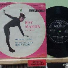 Discos de vinilo: RAY MARTIN Y SU ORQUESTA. TNE MIME'S THEME / THE BOULEVAR OF BROKEN DREAMS - SINGLE. Lote 262512440