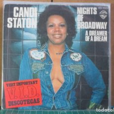 Dischi in vinile: CANDI STATON - NIGHTS ON BROADWAY / A DREAMER OF A DREAM - WARNER BROS. RECORDS 45-1551 - 1977. Lote 262514270