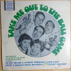 Discos de vinilo: TAKE ME OUT TO THE GAME ORIGINAL SOUNDTRACK PRECINTADO! FRANK SINATRA ESTHER WILLIAMS GENE KELLY. Lote 262551115