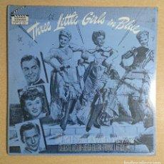 Discos de vinilo: THREE LITTLE GIRLS IN BLUE ORIGINAL SOUNDTRACK PRECINTADO!. Lote 262552325
