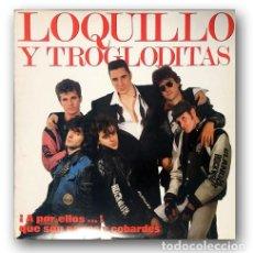 Discos de vinilo: LOQUILLO Y LOS TROGLODITAS - ¡A POR ELLOS...! QUE SON POCOS. Lote 262553040